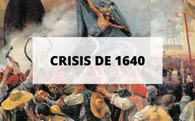 Descubre todo sobre la Crisis de 1640